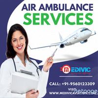 Acquire India's Popular Air Ambulance Services in Kolkata by Medivic