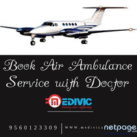 Gain Life-Saver Air Ambulance Service in Kolkata with Hi-tech ICU by Medivic