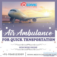 Utilize Superb Charter Air Ambulance Service in Patna by Medivic